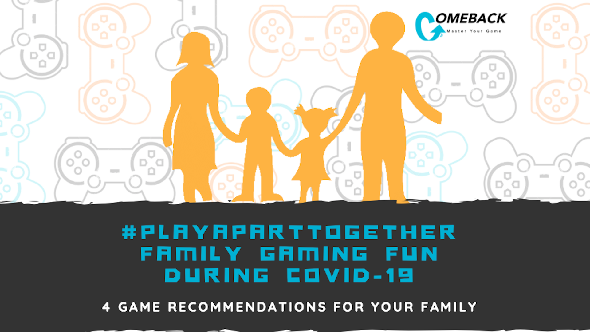 PlayApartTogether Family Gaming Fun During COVID-19